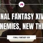 Final Fantasy XIV Old Enemies and New Threats