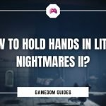How To Hold Hands In Little Nightmares II