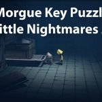 Little Nightmares 2 Morgue Key Puzzle
