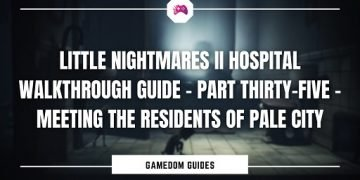 Little Nightmares II Pale City Walkthrough – Meeting The Residents