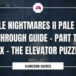 Little Nightmares II Pale City Walkthrough Guide – Part Thirty-Six – The Elevator Puzzle Part One