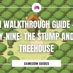 Omori Walkthrough Guide – The Stump And The Treehouse