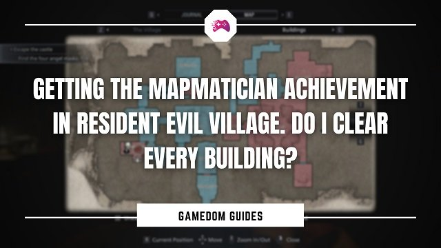 Getting The Mapmatician Achievement In Resident Evil Village