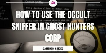 How To Use The Occult Sniffer In Ghost Hunters Corp