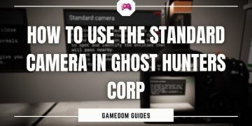 How To Use The Standard Camera In Ghost Hunters Corp