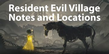 Resident Evil Village Notes and Locations