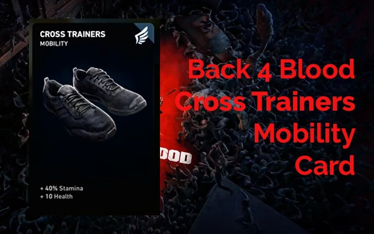 Back 4 Blood Cross Trainers Card Guide