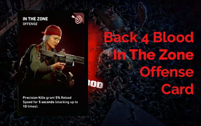 Back 4 Blood In The Zone Card Guide