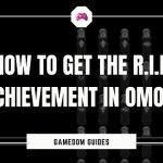 How To Get The R.I.P Achievement In Omori